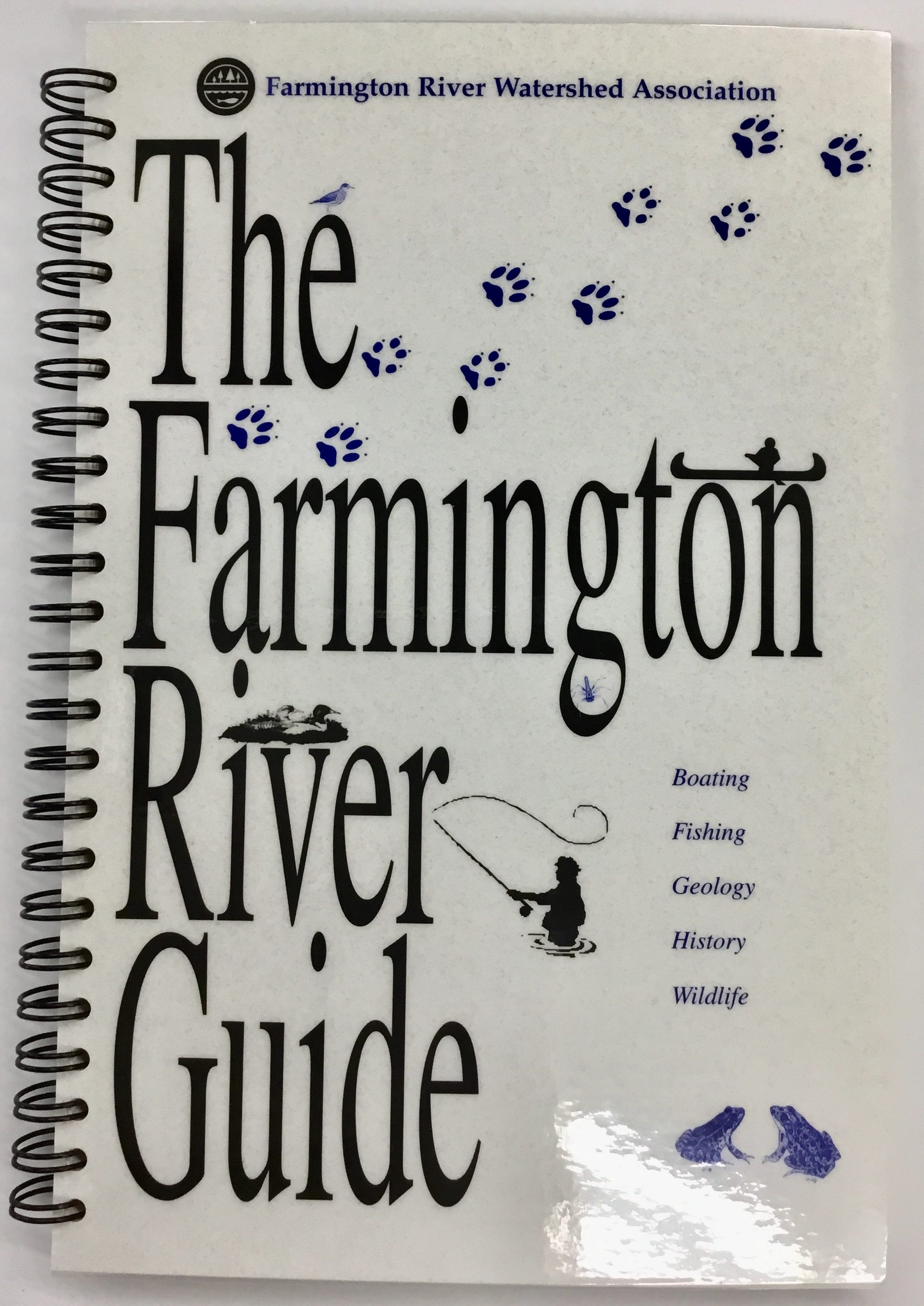 The Farmington River Guide