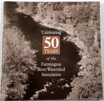 50 years of the Farmington River Watershed Association